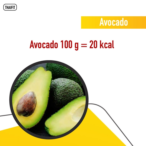 Avocado 100 g = 20 kcal