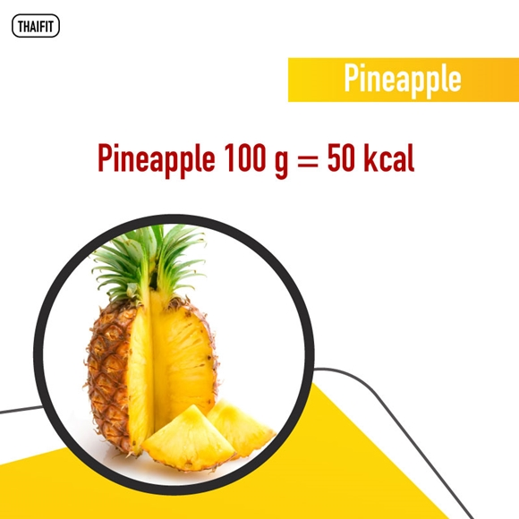 Pineapple 100 g = 50 kcal